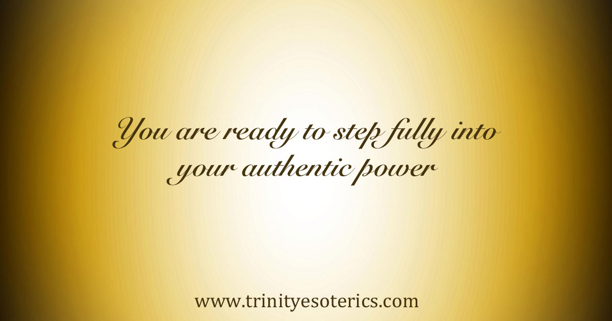 youarereadytostepfullyintoyourauthenticpower