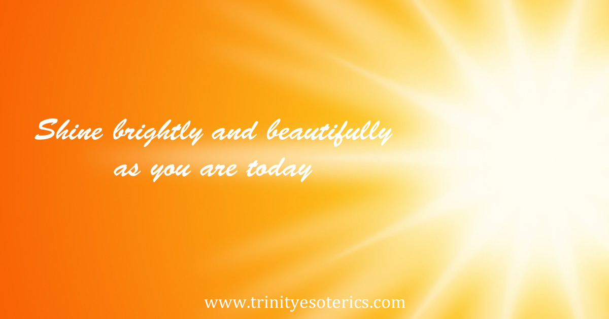 shinebrightlyandbeautifullyasyouaretoday