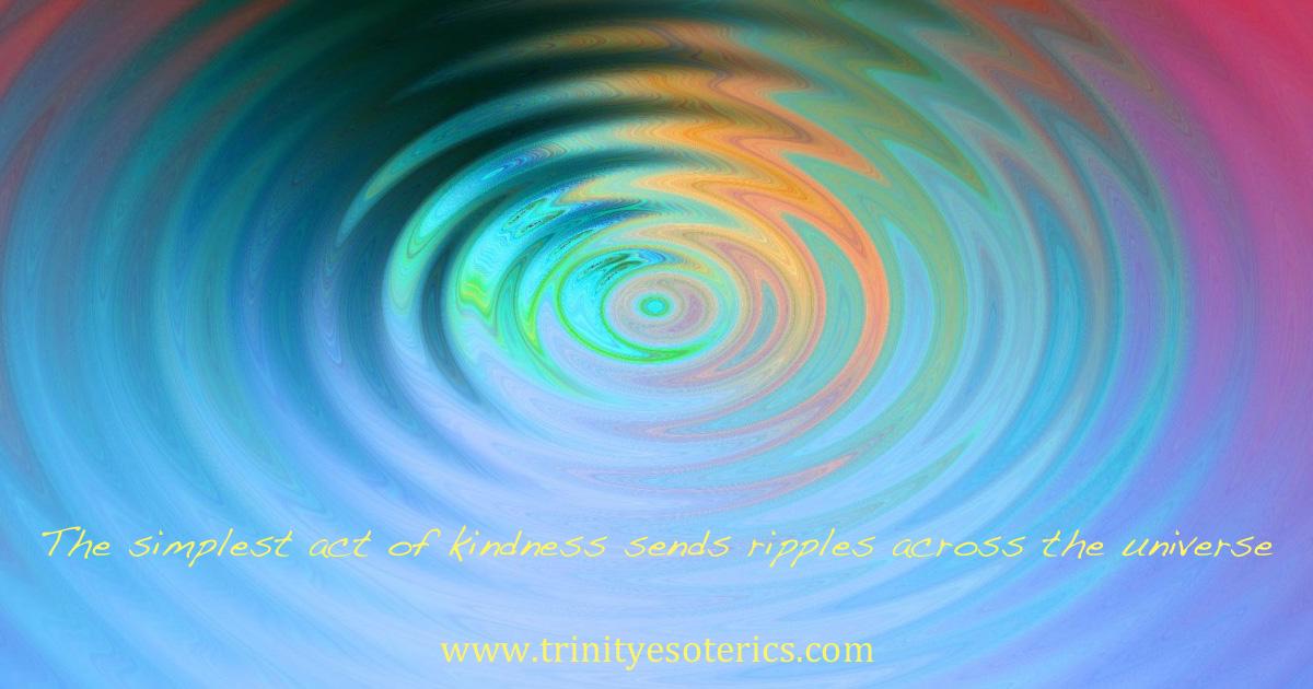 thesimplestactofkindnesssendsripplesacrosstheuniverse
