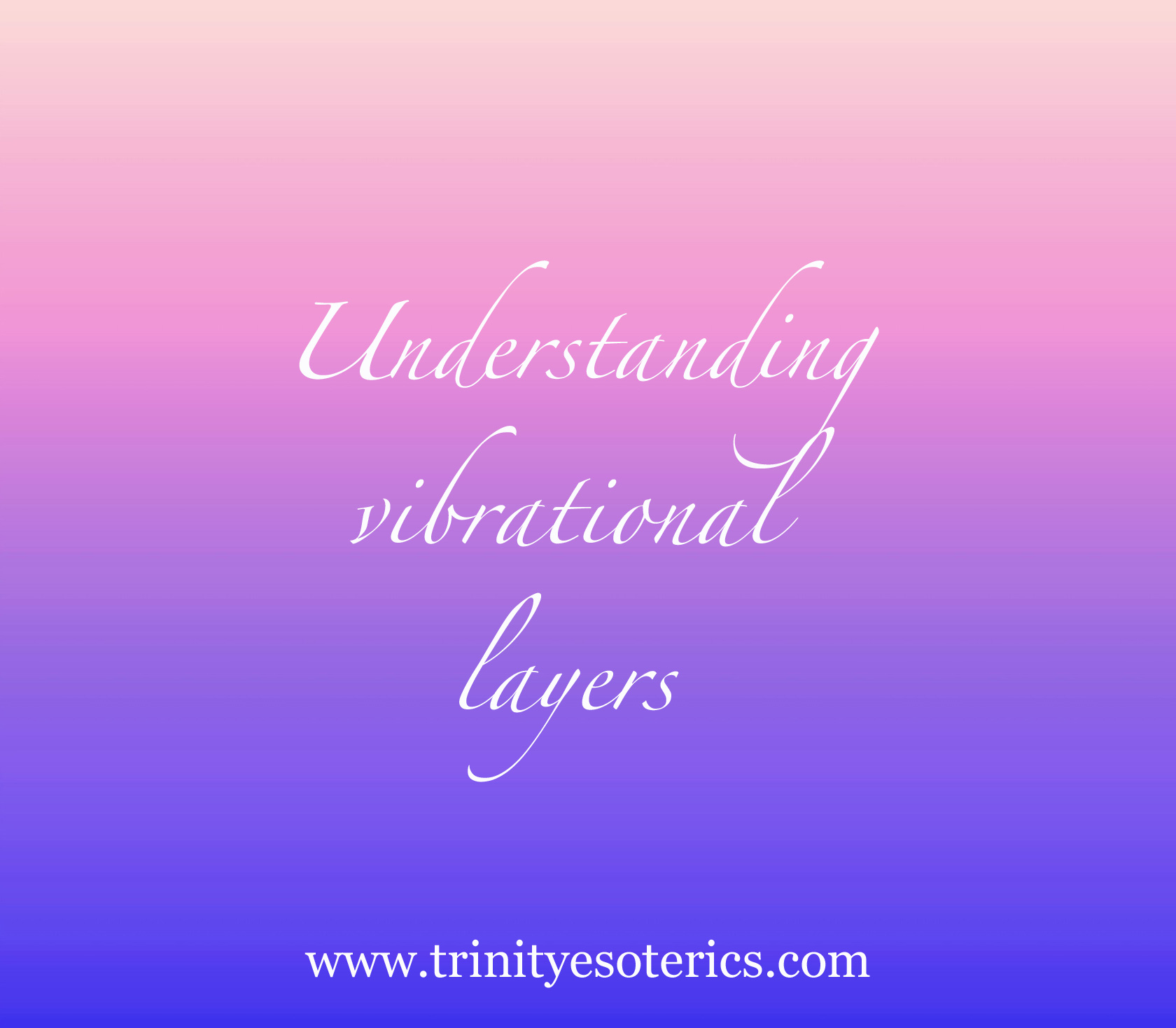 layers of colour trinity esoterics