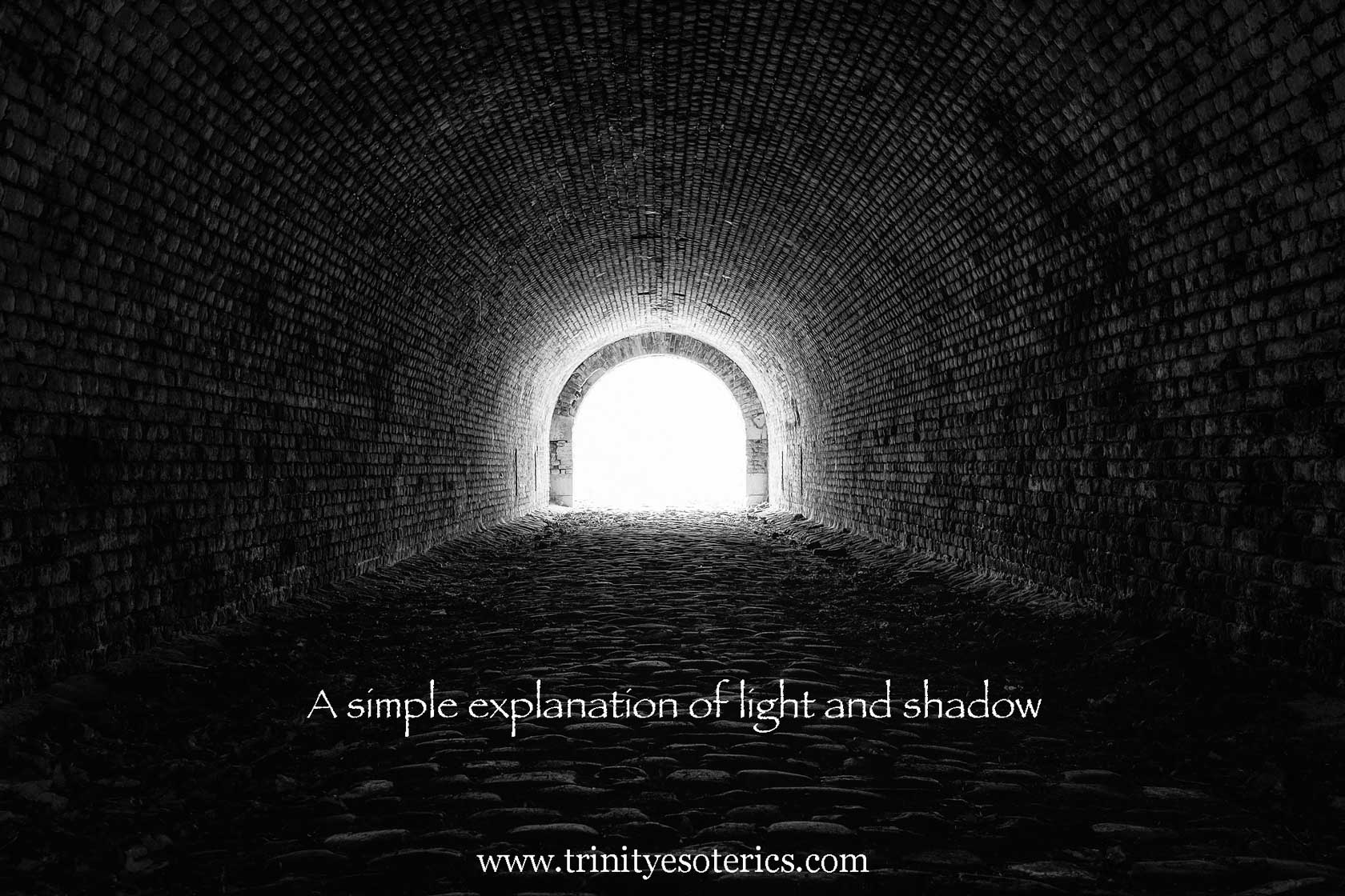 light at the end of the tunnel trinity esoterics